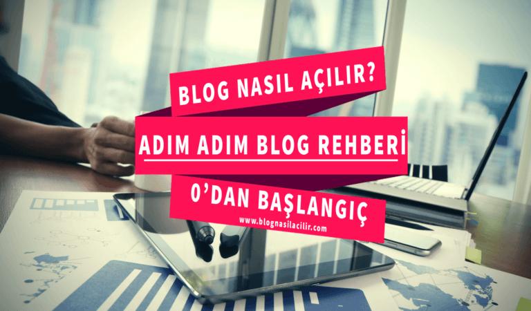 Blog Açmak İçin Bilinmesi Gerekenler